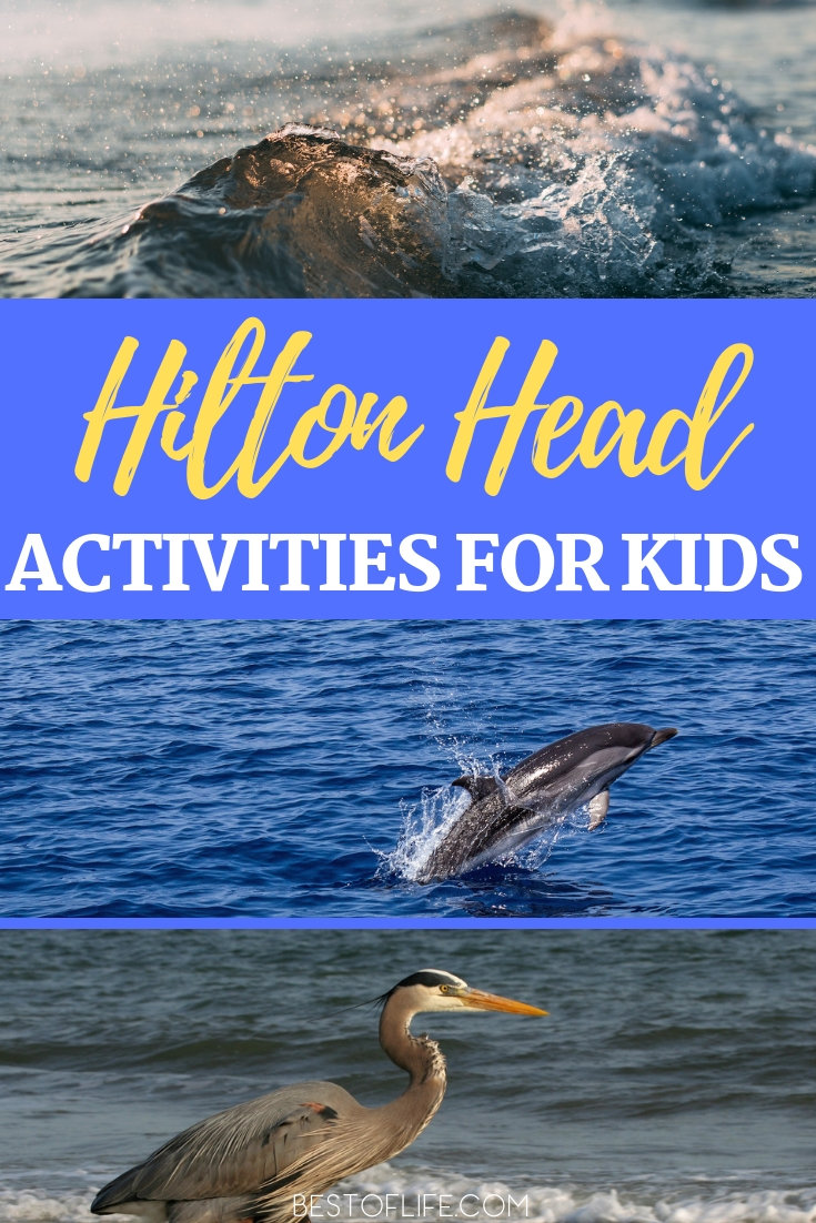 Spend your next family vacation in Hilton Head and fill your time with these fun things to do in Hilton Head with kids. Hilton Head Travel Tips | Hilton Head Family Activities | Hilton Head Resorts | Family Travel Ideas | Travel Ideas for Families | Where to Travel to with Kids #hiltonhead #travel via @thebestoflife