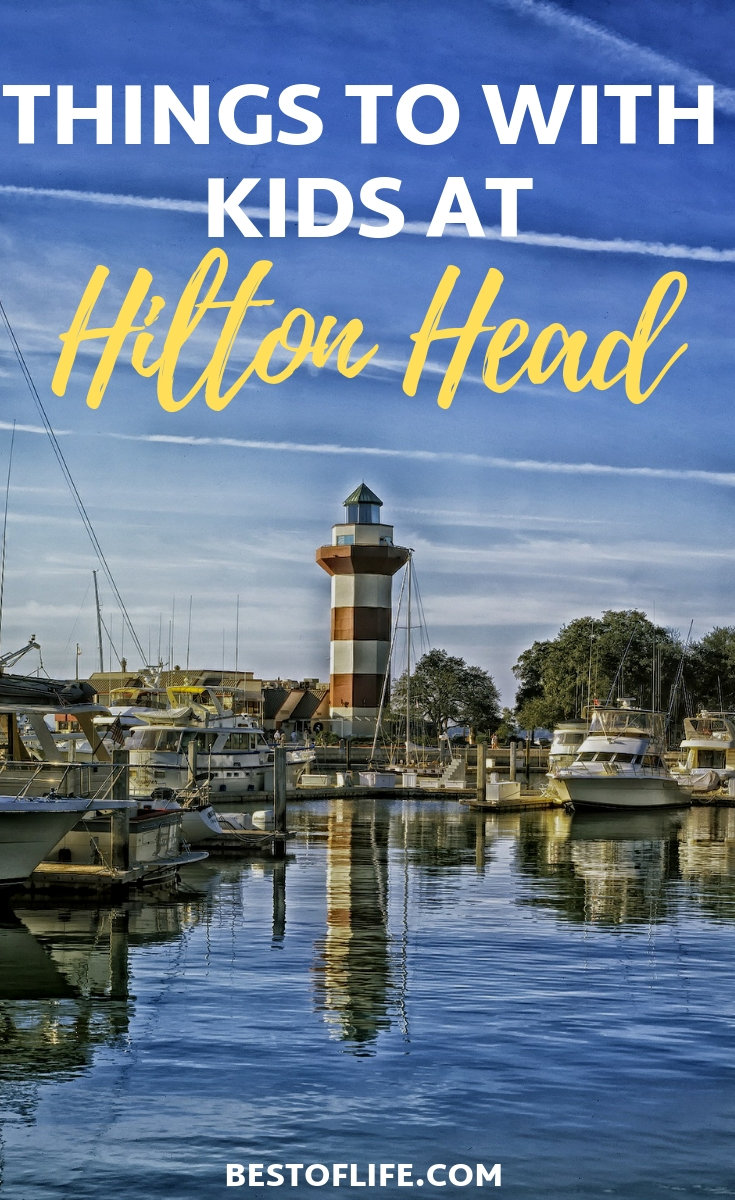 Spend your next family vacation in Hilton Head and fill your time with these fun things to do in Hilton Head with kids. Hilton Head Travel Tips | Hilton Head Family Activities | Hilton Head Resorts | Family Travel Ideas | Travel Ideas for Families | Where to Travel to with Kids #hiltonhead #travel