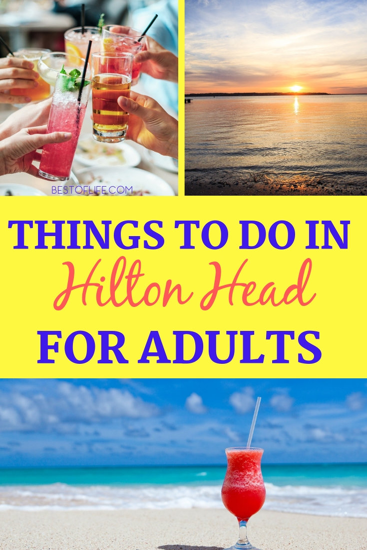 Enjoy one or all of the fun things to do in Hilton Head for adults while on your next family vacation or couples getaway. Hilton Head Activities for Adults | Hilton Head Ideas | Things to do When Traveling | Travel Inspiration | Hilton Head Travel #travel #hiltonhead via @thebestoflife