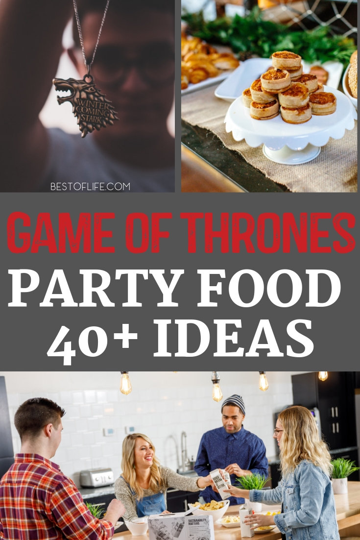 Game of Thrones party food ideas will help keep your citizens fed and happy! After all, don't be a Joffrey, keep your guests happily entertained without humiliating others.. Game of Thrones Recipes | Recipes from Game of Thrones | Food From Game of Thrones | Game of Thrones Food Ideas | Game of Thrones Party Ideas #GoT #recipes via @thebestoflife