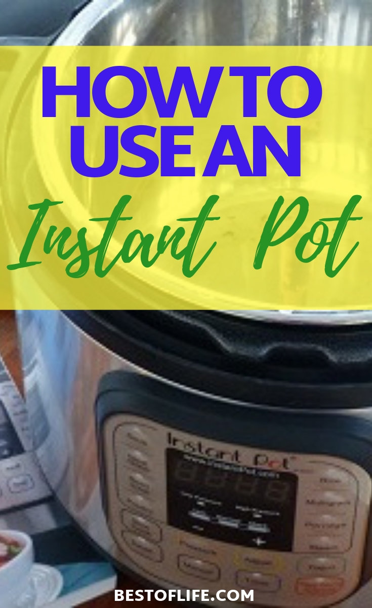 Learn how to use an Instant Pot by utilizing some basic tricks and tips for cooking high heat pressure cooker recipes at home. Instant Pot Ideas | Pressure Cooking Ideas | Tips for Instant Pots | Tips for Pressure Cooking | How to Pressure Cook | Instant Pot Guide #instantpot #tips