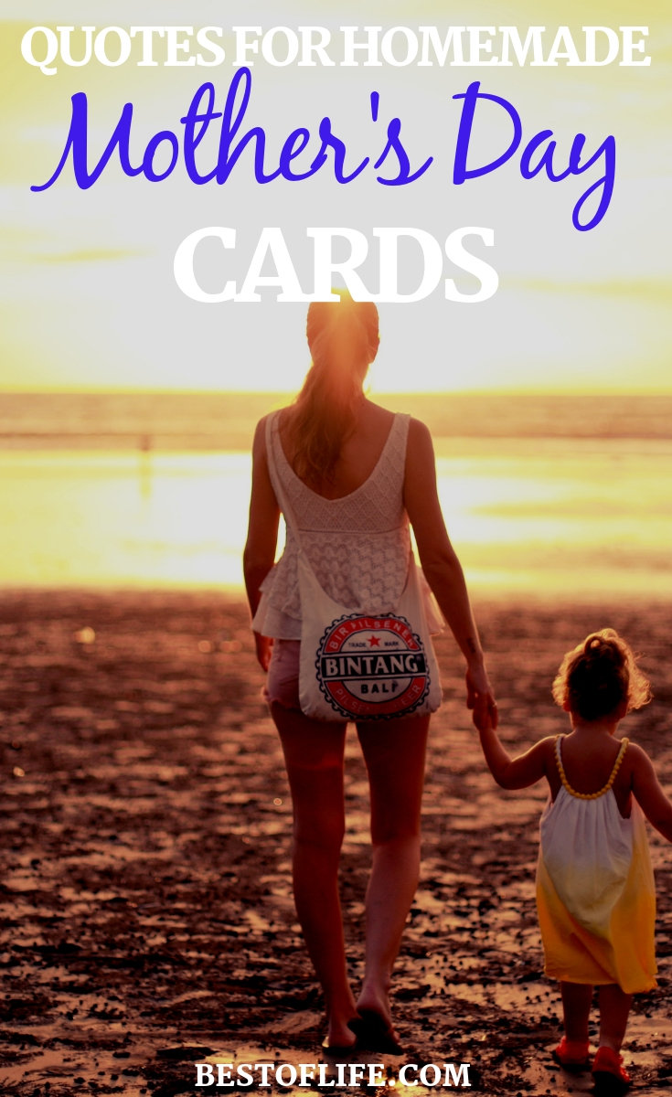 Mother's Day quotes can help you put together the best homemade cards to either be the gift or come with your Mother's Day gift. Mother's Day Ideas   Mother's Day Gifts   Mother's Day Cards   Inspirational Quotes   Quotes about Love   Quotes About Mom   Quotes for Cards #mothersday #quotes