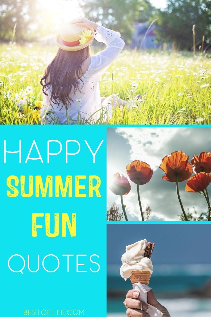 Take some motivation from some happy summer fun quotes that embody the season perfectly in words that you can share with others. Quotes About Summer | Quotes About Fun | Motivational Quotes | Bucket List Quotes | Funny Quotes #quotes #summer