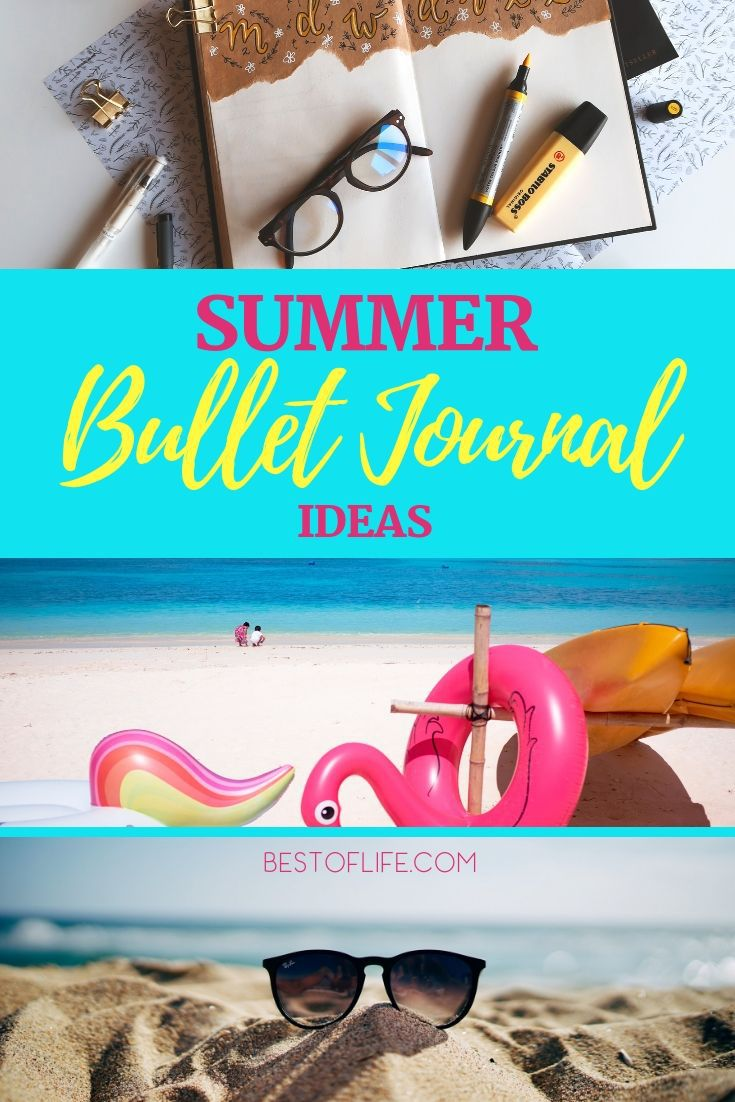Use the best summer bullet journal ideas to help keep your life in order so you can enjoy the warm weather and your travels. Summer Fun Ideas | Bullet Journal Ideas | Bullet Journal Spreads for Summer | Summer Bullet Journal Ideas | Vacation Bullet Journal Ideas #bulletjournal #summer via @thebestoflife