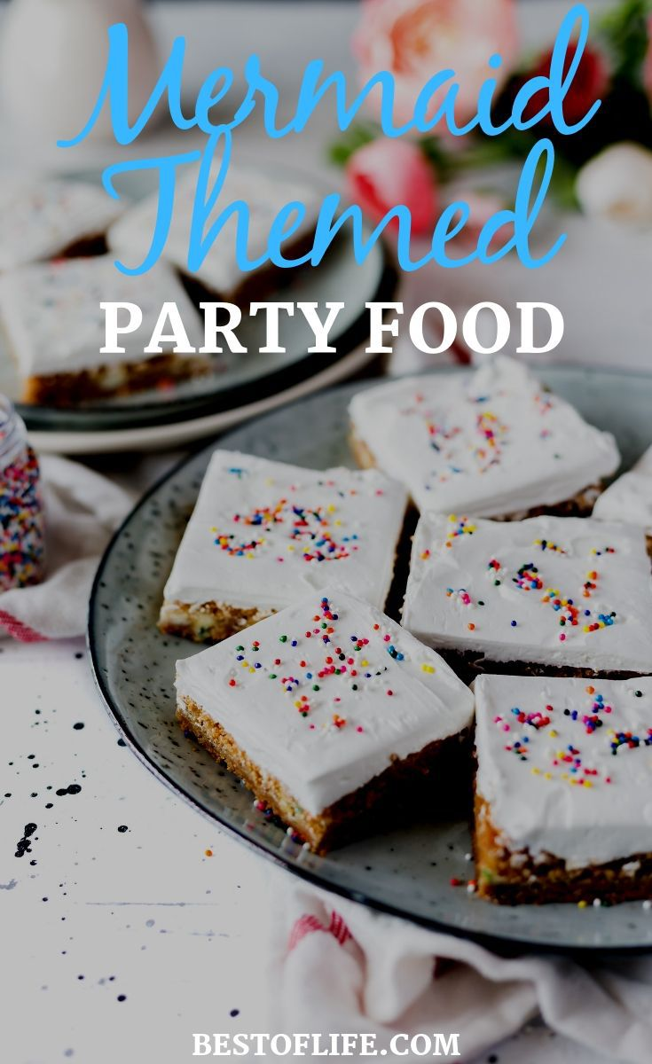 Get creative and show off your cooking skills with the best mermaid birthday party food ideas for a colorful celebration. Mermaid Party Recipes | Mermaid Party Cake Recipes | Mermaid Party Ideas | Tips for a Mermaid Party | Mermaid Birthday Party Ideas #mermaid #party