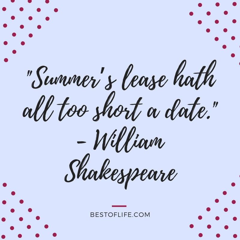 Take some motivation from some happy summer fun quotes that embody the season perfectly in words that you can share with others. Quotes About Summer | Summer Sayings | Summer Ideas | Quotes About Fun | Quotes About Heat