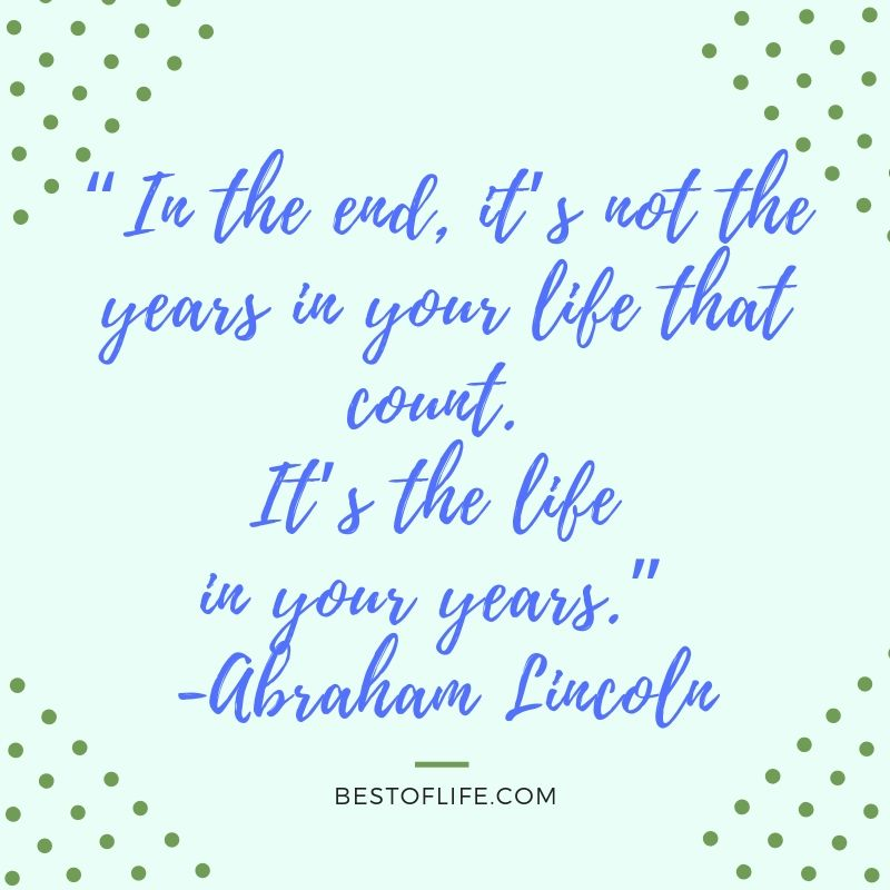 The best quotes about getting older can help put us all in a much better mood when the side effects of aging have you feeling a little down. What Does it Mean to Age | Why do We Age | Is Getting Older Bad | Quotes for Older People | Quotes About Aging
