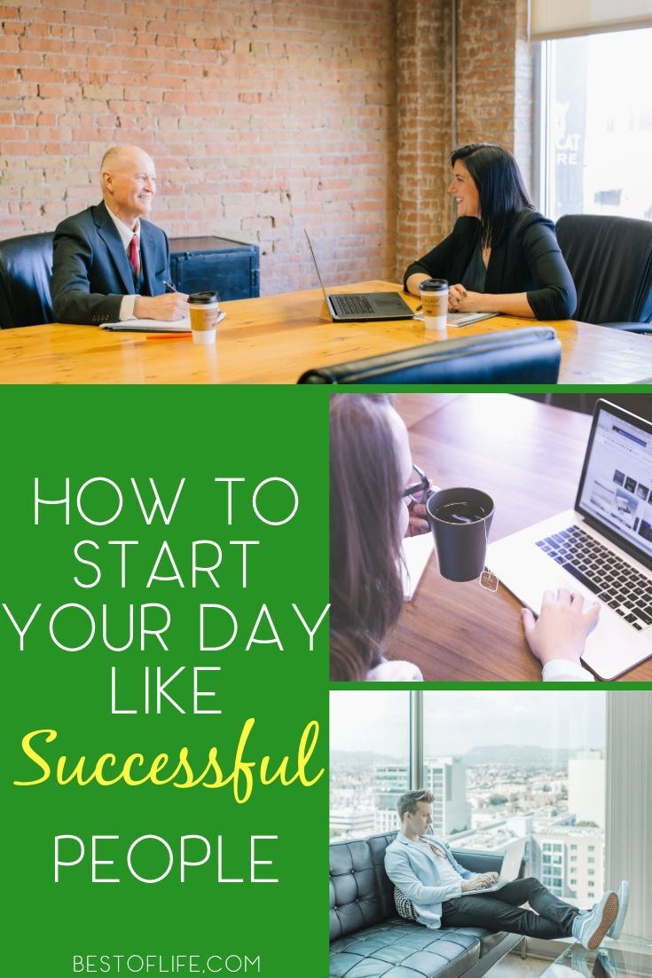 Learning how to start your day the same way a successful person does could help lay the groundwork for your very own success. Success Tips | Tips for Success | Morning Routine Ideas | Successful Morning Routines | Tips for Business Owners #successful #motivation via @thebestoflife
