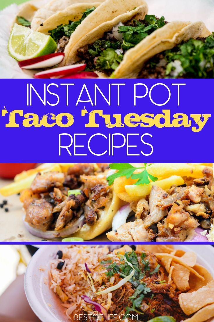 You have everything you need to throw a family fiesta every Tuesday when you have the best Instant Pot taco Tuesday recipes. Instant Pot Recipes | Instant Pot Mexican Recipes | Mexican Recipes | Taco Tuesday Ideas | Easy Recipes #tacotuesday #instantpot