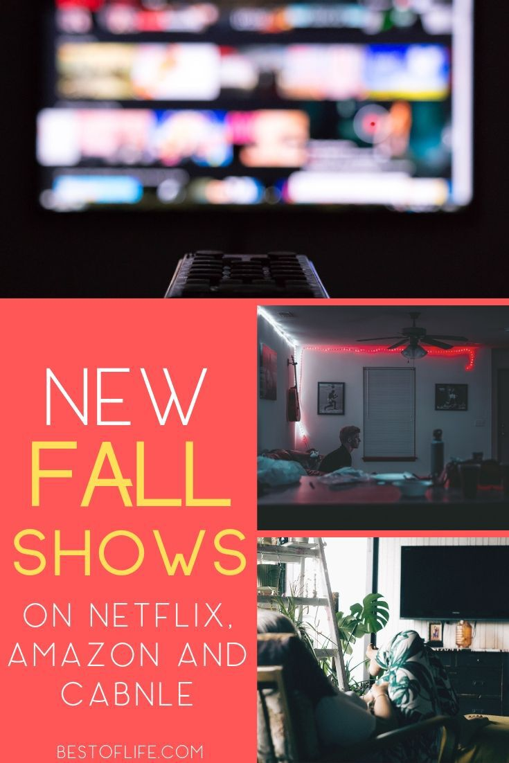 The best new fall shows 2019 are coming very soon and we have them all for you so you are prepared and don't miss an episode. What to Stream | What to Watch Fall 2019 | New Shows This Fall| Netflix Shows 2019 | Cable Shows 2019 | HBO Shows 2019 | Amazon Prime Shows 2019 #entertainment #falltv via @thebestoflife