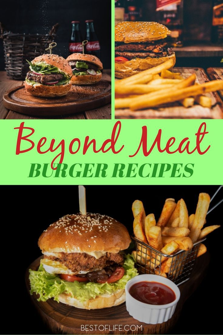 Food fads come and go! Beyond Meat burger recipes are one of the latest trends. Try one of these recipes and let us know what you think! Beyond Meat Recipes | Beyond Meat Burger Copy Cat Recipes | Dinner Recipes | Recipes for the Grill | Vegan Burger Recipes | Vegetarian Burger Recipes | Healthy Burger Recipes #burgers #vegan