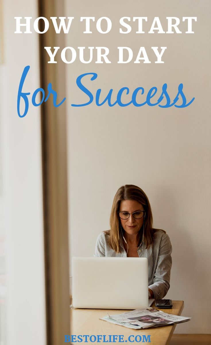 Learning how to start your day the same way a successful person does could help lay the groundwork for your very own success. Success Tips | Tips for Success | Morning Routine Ideas | Successful Morning Routines | Tips for Business Owners #successful #motivation