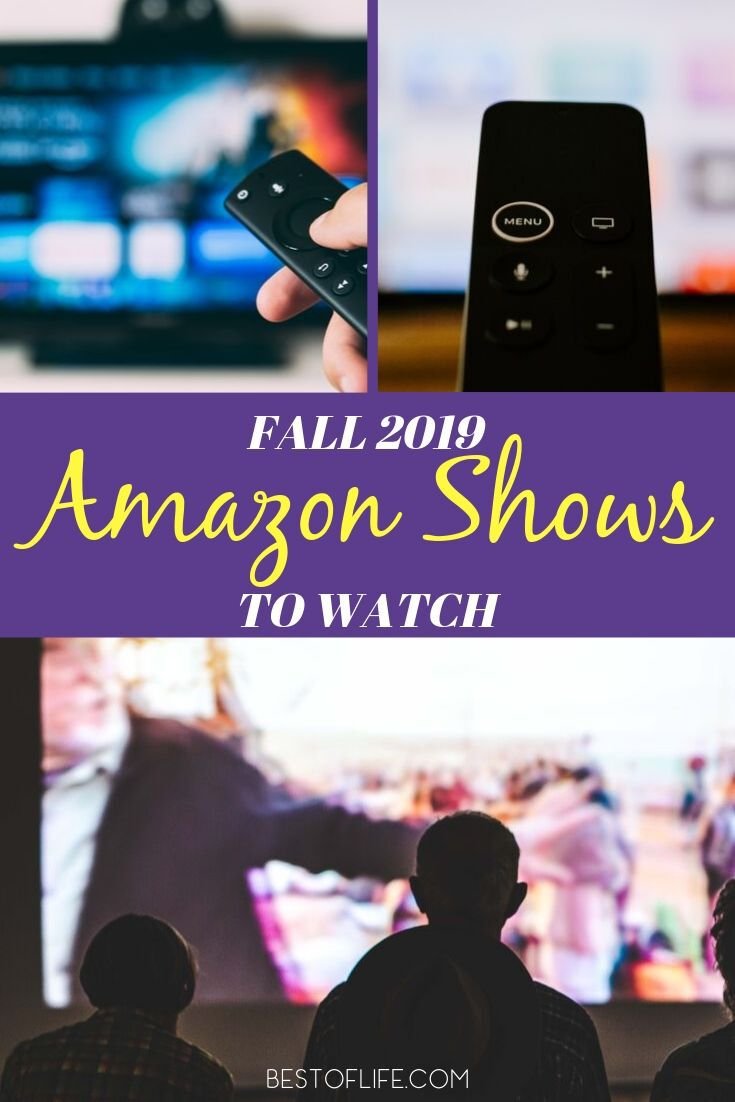 Enjoy the best fall 2019 Amazon shows to watch with your Amazon Prime membership! It makes streaming and watching your favorite shows wherever you are easy. What to Watch | New 2019 Shows | New Amazon Shows 2019 | What to Stream | Streaming Entertainment | Amazon Television Series #amazon #series
