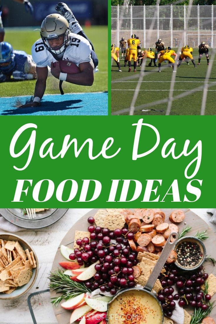 51 Football Game Day Food Ideas The Best Of Life