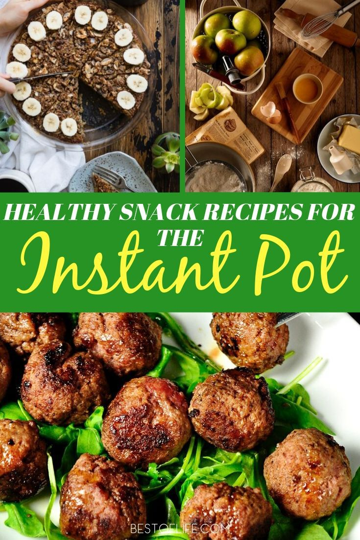 Life is busy and instant Pot healthy snack recipes are easy to make and will help everyone in your home make healthy eating choices. Instant Pot Recipes | Weight Loss Recipes | Healthy Snacks for Kids | IP Recipes | Instant Pot Snacks for Kids | Easy Instant Pot Recipes #instantpot #instantpotrecipes