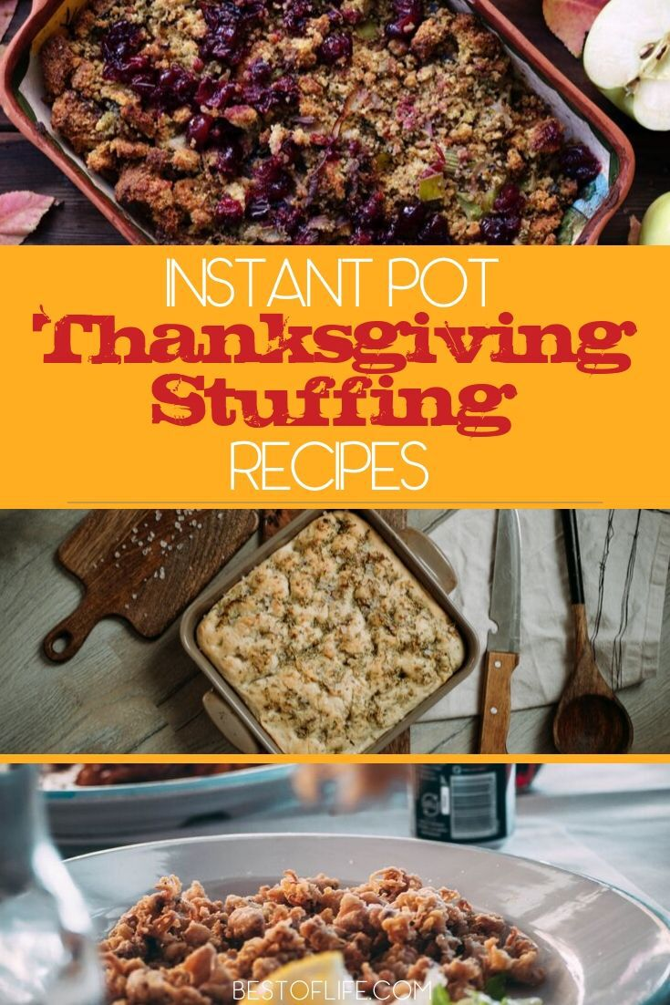 Thanksgiving dinner may not be easy to perfect but the best Instant Pot Thanksgiving stuffing recipes could help you get as close as possible. Instant Pot Holiday Recipes | Instant Pot Thanksgiving Recipes | Instant Pot Side Dish Recipes | Instant Pot Stuffing Recipes #thanksgiving #recipes