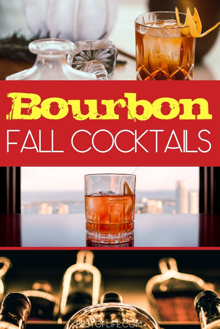 Chilly fall days mean it is time to cozy up with some of the best bourbon cocktails for fall! The good news? They are delicious all year round! Fall Recipes | Cocktail Recipes for Fall | Bourbon Cocktail Recipes | Warming Cocktail Recipes | Recipes for Fall Parties #bourbon #fall