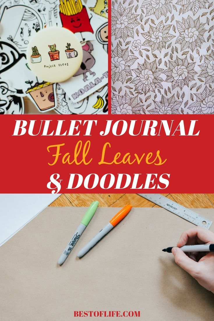 Bullet journal fall leaves can really help you add a touch of the season to your bullet journal and doodles could help drive that theme home. Bullet Journal Ideas | Doodle Ideas for Bullet Journals | Bullet Journal Doodle Tutorials | Fall Leaves for Bullet Journal | Bullet Journal Fall Layouts #bulletjournal #doodles via @thebestoflife