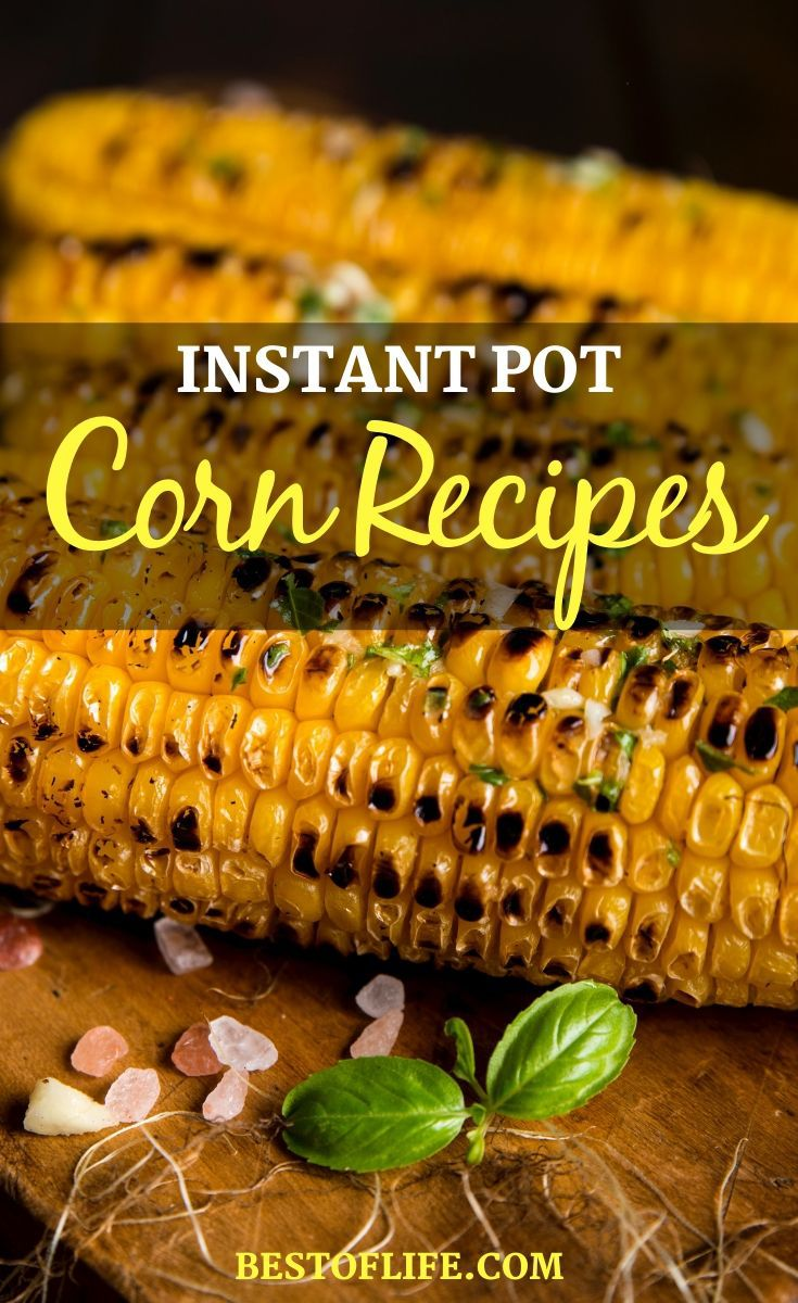 The best Instant Pot corn recipes can take an ordinary kernel of corn and turn it into something truly amazing that everyone will enjoy. Instant Pot Recipes | Pressure Cooker Recipes | Ways to Cook Corn | Holiday Recipes | Creamed Corn Recipes | Instant Pot Side Dish Recipes | Thanksgiving Recipes #instantpot #recipes