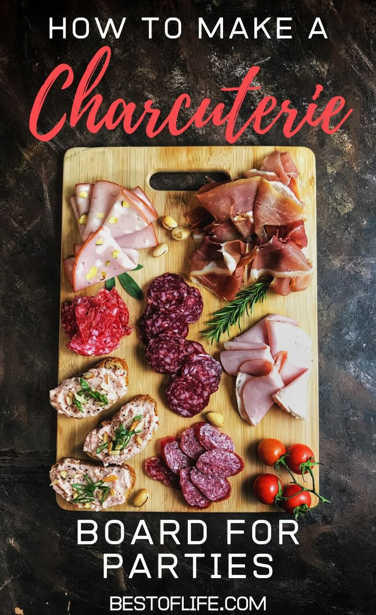 Charcuteries boards are an easy yet elegant party food and once you know how to to make a charcuterie board, you can entertain groups of any size! Wine Party Recipes | Recipes for Wine Parties | Charcuterie Board Tips | Charcuterie Board Items | What to Pair with a Charcuterie #partyfood #appetizers