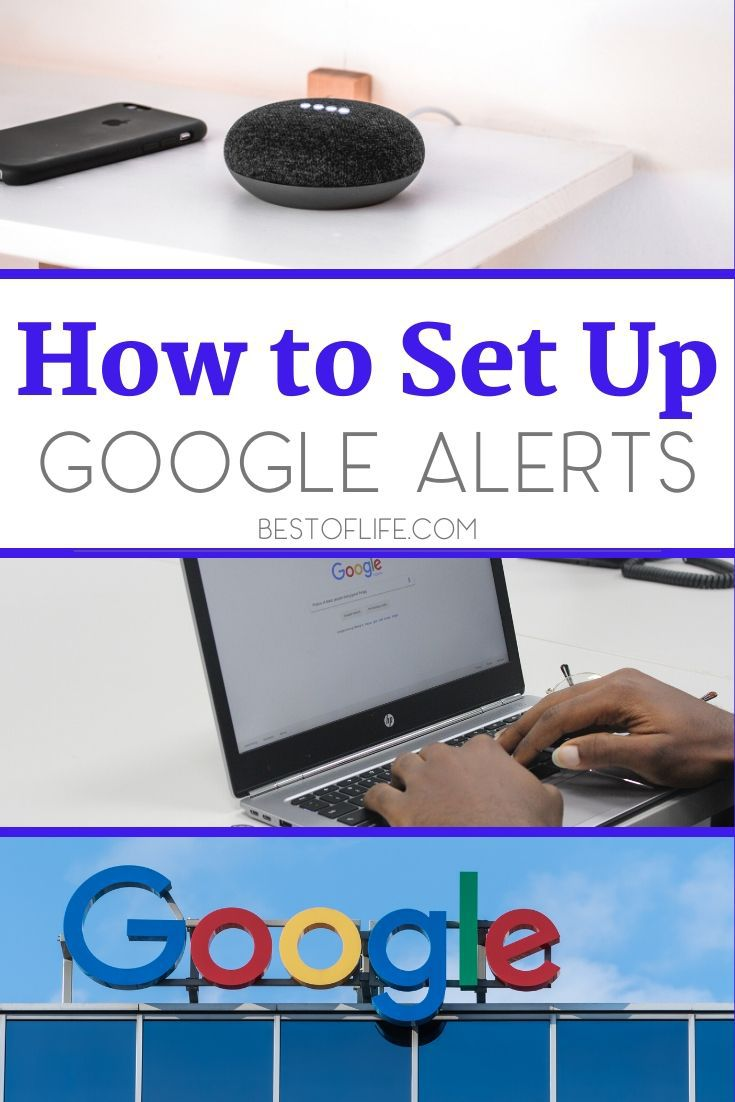 Simply knowing how to set up Google Alerts can help you monitor your name, business, and any personal or professional topics of interest to you on Google. Tips for Using Google | How to Use Google | Business Tips | Tech Tips | Brand Protection Tips #google #tips via @thebestoflife