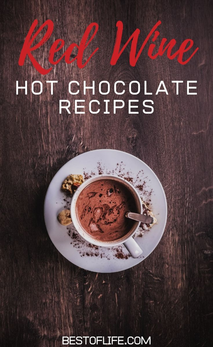 Red wine hot chocolate recipes make pairing wine with chocolate less of a thing to know and more of an art form that is delicious. Hot Chocolate Recipes for Adults | Hot Chocolate Recipes with Alcohol | Wine Recipes | Drink Recipes with Wine | Drink Recipes for Adults | Drink Recipes with Alcohol #wine #chocolate