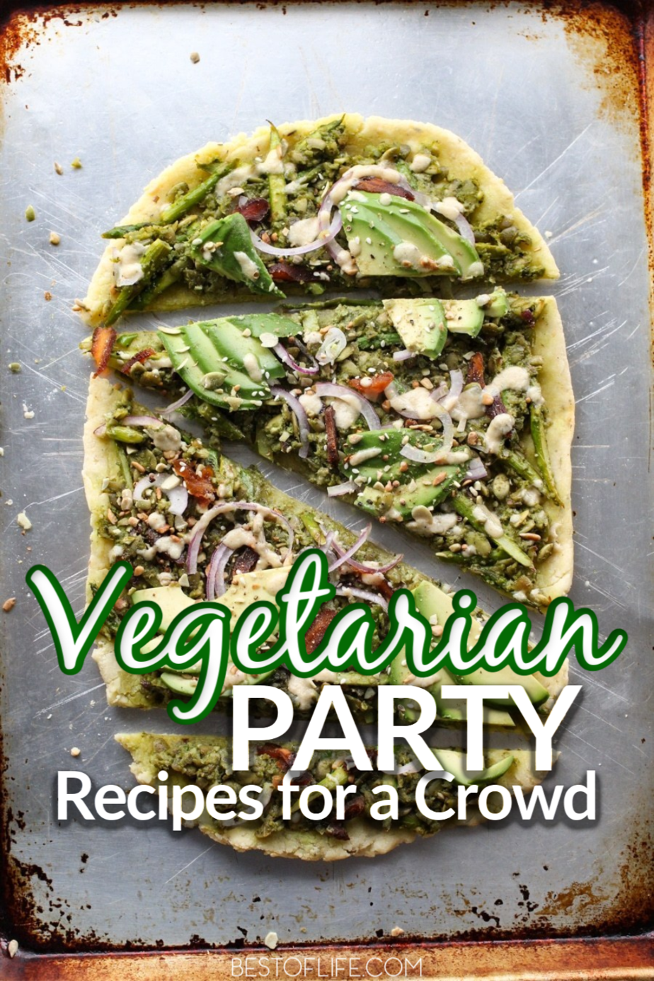 Vegetarian party recipes don't have to be boring trays of veggies and a dip. You could make some of the best party recipes and still make them vegetarian. Healthy Party Recipes | Vegetarian Party Food | Party Recipes for Vegetarians | Vegetarian Recipes | Plant Based Party Recipes #vegetarian #party