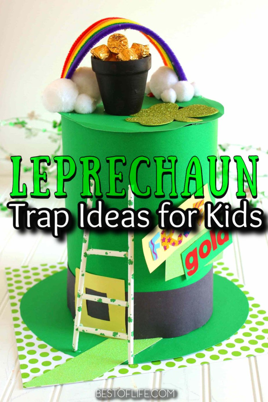 You can have a lot of St. Patrick's Day fun with your own DIY leprechaun trap ideas for kids and find new ways to celebrate St. Patrick's Day. St Patrick's Day Idea | St Patrick's Day Activities | DIY St Patrick's Day Ideas for Kids | Kids Activities | Leprechaun Ideas Trap #stpatricksday #DIY via @thebestoflife