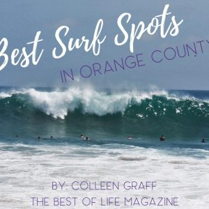Best Surf Spot in Orange County California