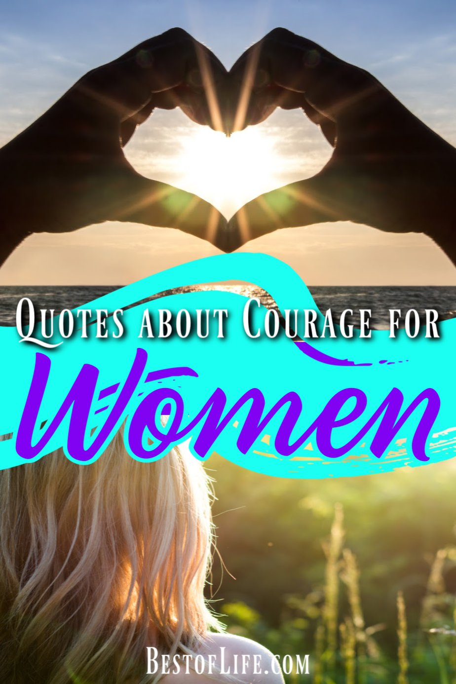 Use the best courage quotes for women to inspire women to find the strength they need to face their fears and achieve new goals. Quotes to Inspire Courage | Quotes for Women | Motivational Quotes | Quotes about Change | Quotes about Fears #quotes #women via @thebestoflife