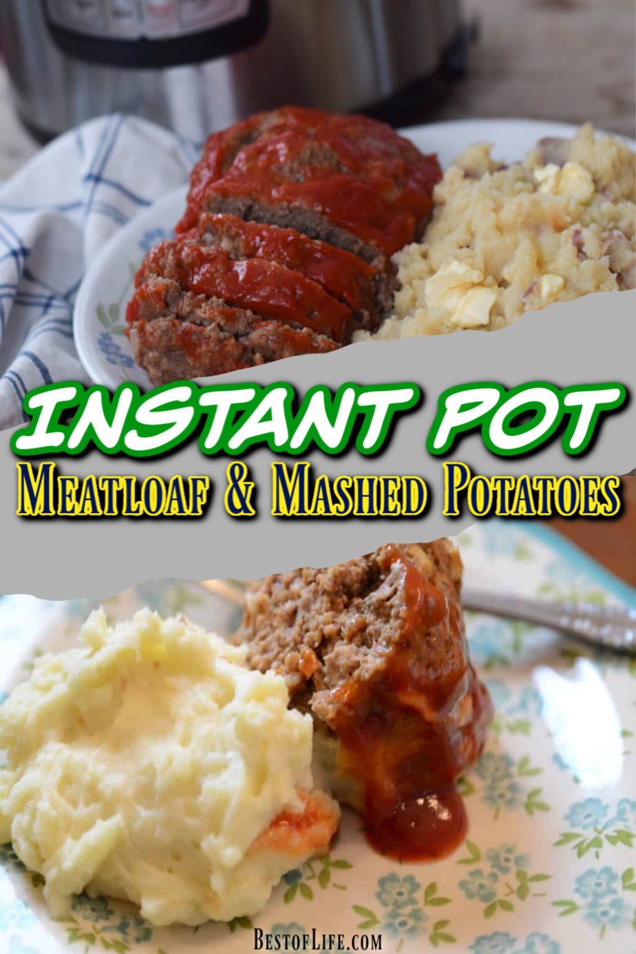 Instant pot meatloaf and mashed potatoes are the definitions of comfort food for many families and you can make these easy recipes when you are short on time. Instant Pot Family Dinner Recipes | Meatloaf Recipes | Instant Pot Dinner Recipes | Instant Pot Mashed Potatoes Recipes #instantpot #recipes via @thebestoflife