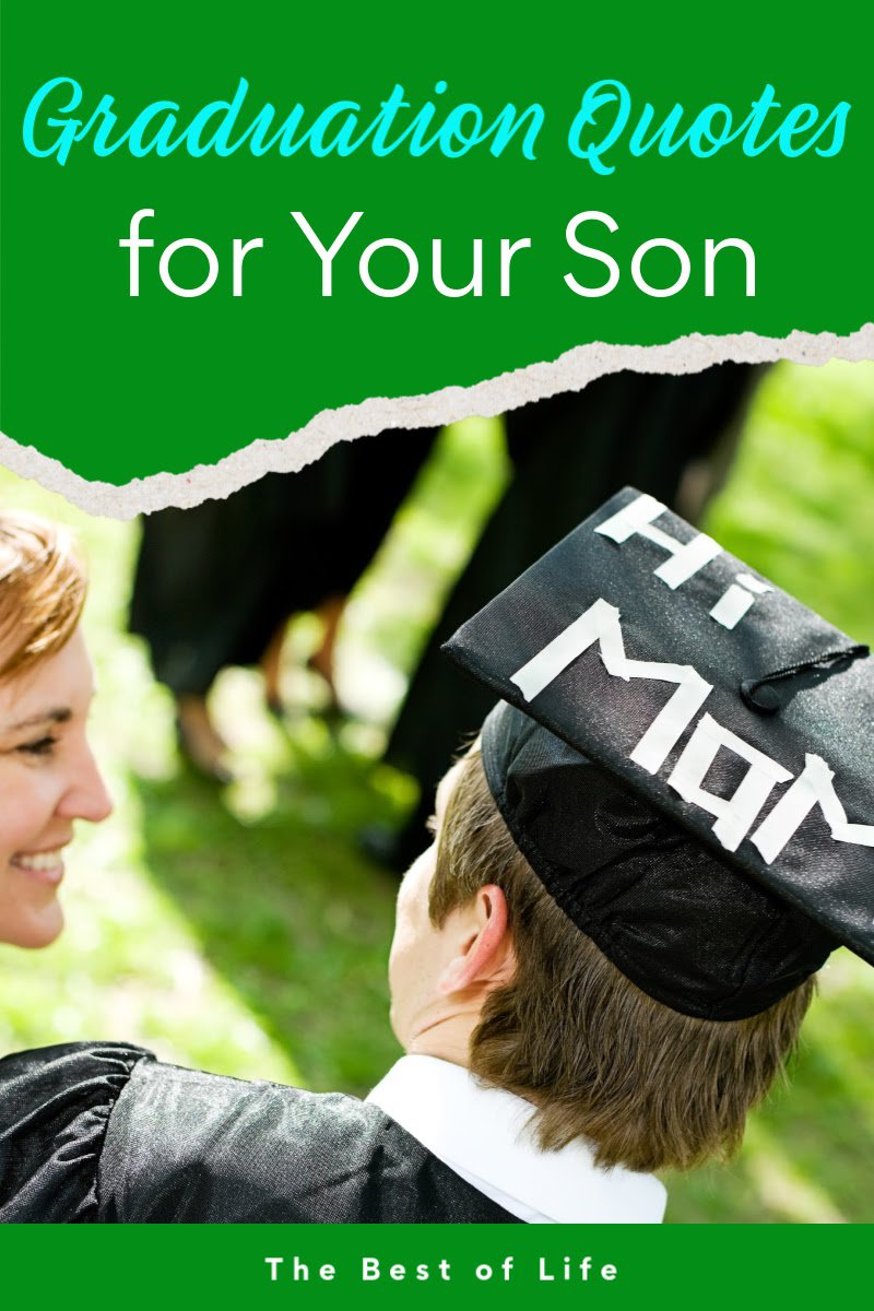 The best graduation quotes for your son could help express the way you feel and the pride you feel when your child graduates. Graduation Quotes High School Senior | Graduation Quotes Funny | Graduation Words College | Inspirational Quotes | University Graduation Quotes | Parenting Quotes #graduation #quotes