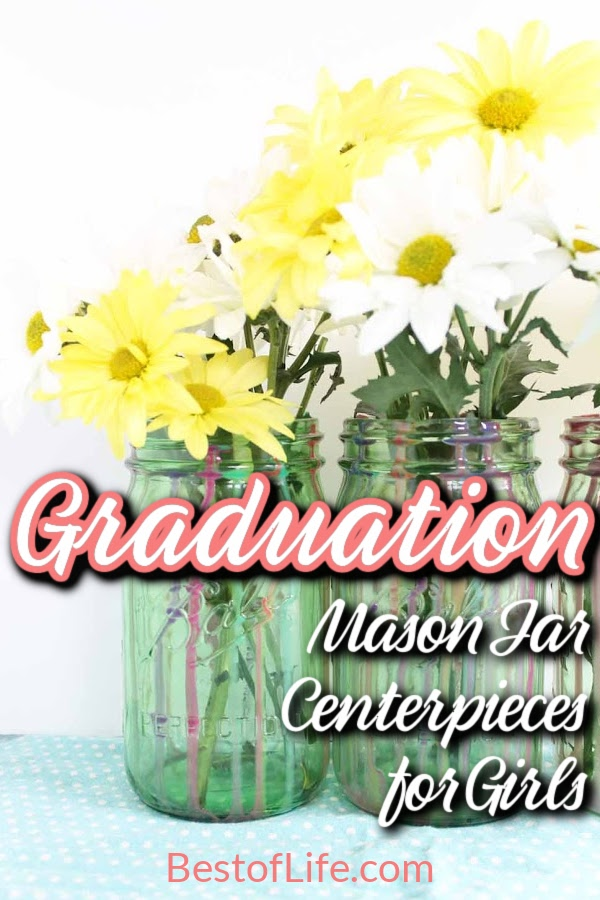 These graduation mason jar centerpieces can be easily personalized and are perfect for celebrating and honoring your graduate at their graduation party. Graduation Gift Ideas | Graduation Party Décor | Graduation Party Decorations | DIY Party Ideas for Graduation | DIY Centerpieces for Graduation | DIY Party Décor | Party Decoration Ideas | Graduation Party Ideas #graduation #DIY via @thebestoflife