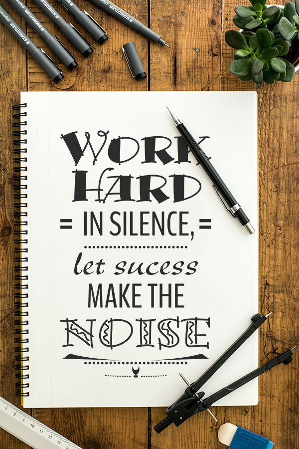Hustle Quotes for Women Work Hard in Silence. Let Success Make the Noise