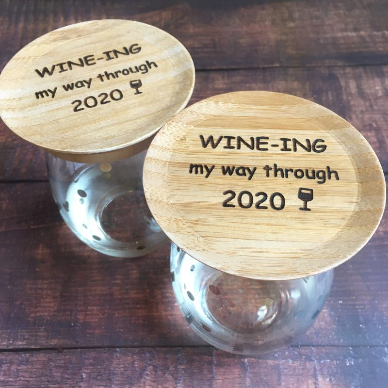Hilarious 2020 Wine Glass Topper