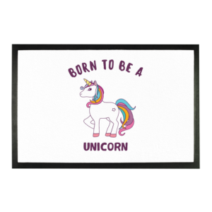 Show off just how special and unique you are with this fun born to be a unicorn doormat! This way everyone knows exactly how important you are.