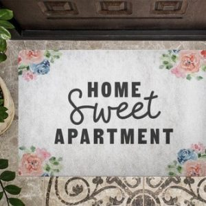 An apartment is a home and we all know that home sweet home is a meaningful statement but what about home sweet apartment?