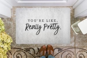 "You might be feeling a little flirty and could use some dating advice. Look no further than the ""You're like really pretty"" doormat to move the next relationship forward. Flirty Doormat 
