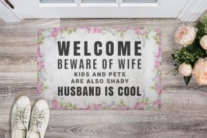 Telling people to beware of wife kids and pets is always a good idea, not because they are crazy but because they share their love in strong ways...right? Snarky Doormats | Funny Doormats for Families | Doormats for Husbands | Decorating Tips for Husbands | Funny Pet Doormats | Doormats That Are Unique | Unique Gift Ideas | Gift Ideas for Him #gifts #decor