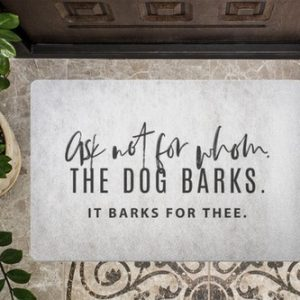 Ask not for whom the dog barks it barks for thee, of course, it could be safe it just depends on what tidings you bring to our home.