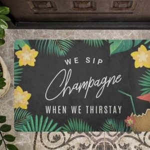 We sip champagne when we're thirsty because it is refreshing, delicious, and always leads to a good time with family and friends.