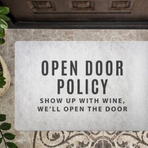 Perhaps the best open door policy ever, right? This fun doormat is perfect for wine lovers and helps you fill your wine rack in the process!