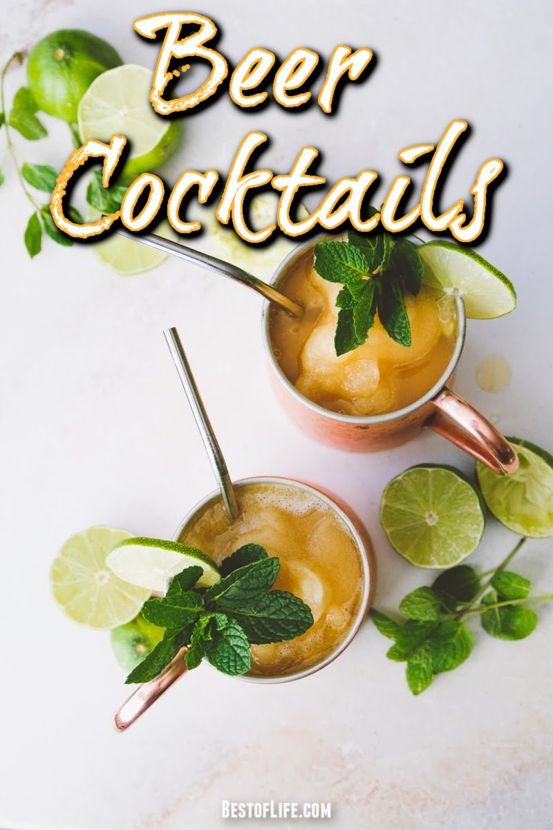 Beer is a drink I always welcome, but you can also use it as an ingredient in some of the best beer cocktail recipes as well. #beer #cocktails #recipes | Best Beer Cocktail Recipes | Easy Beer Cocktail Recipes | How to Make Beer Cocktail Recipes