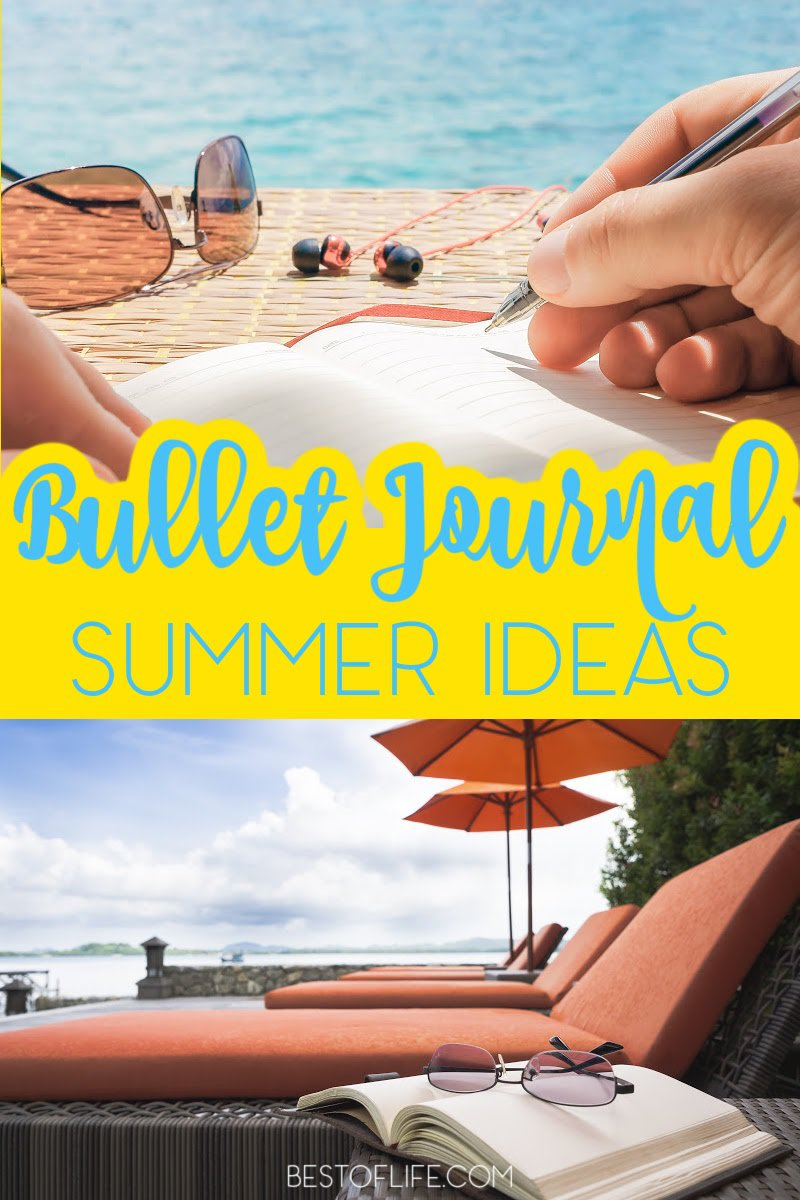 Use the best summer bullet journal ideas to help keep your life in order so you can enjoy the warm weather and your travels. Summer Fun Ideas | Bullet Journal Ideas | Bullet Journal Spreads for Summer | Summer Bullet Journal Ideas | Vacation Bullet Journal Ideas #bulletjournal #summerfun via @thebestoflife
