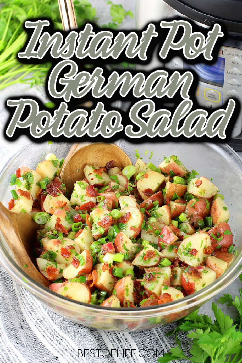 You can use Instant Pot German potato salad recipes to experience the popular Instant Pot summer side dish in a whole new way. Instant Pot Potato Salad   Instant Pot Potato Salad with Red Potatoes   Instant Pot Potato Salad with Dill   Pressure Cooker German Potato Salad   Low Sodium German Potato Salad   Instant Pot Recipes with Potatoes   Potato Recipes for Summer   BBQ Party Recipes   Family Dinner Ideas #instantpotrecipes #easyrecipes via @thebestoflife