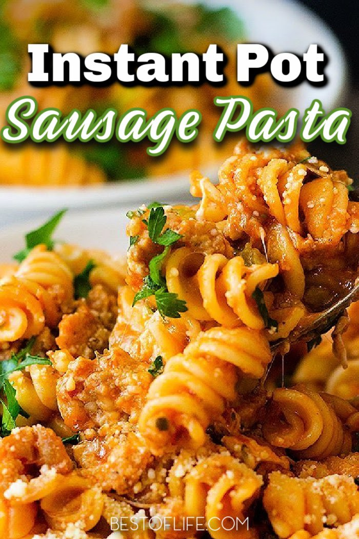 Instant Pot sausage pasta recipes are easy to make and offer a change of pace from classic pasta dishes you may be used to in your meal planning. Instant Pot Italian Sausage and Marinara | Instant Pot Creamy Sausage Pasta | Instant Pot Sausage and Zucchini | Instant Pot Pasta Recipes | Date Night Recipes | Italian Recipes with Sausage | Instant Pot Dinner Recipes #instantpot #italian via @thebestoflife