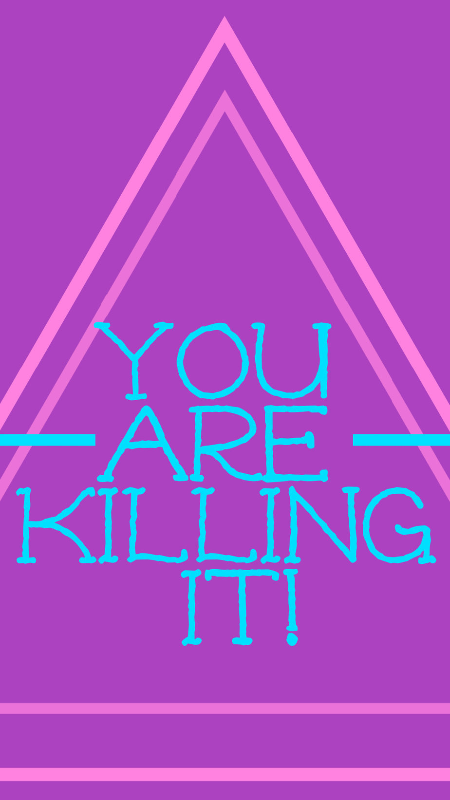 Best Aesthetic Phone Wallpaper Quotes About Killing It You are killing it