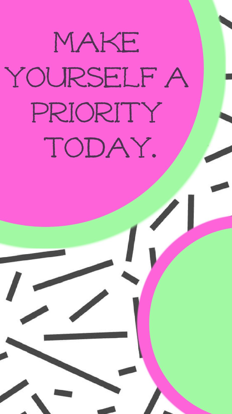 Best Aesthetic Phone Wallpaper Quotes About Priorities Make yourself a priority today