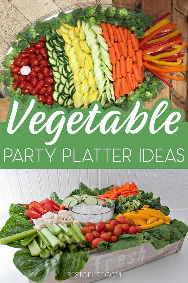 Whether entertaining a few friends, your family, or a crowd, a vegetable platter is a must have party food! These vegetable platter ideas will help you display them perfectly for the occasion. Vegetable Platter Display | Vegetable Platter Guide | Entertaining Tips | Party Food | Party Ideas | Party Food Ideas for a Crowd | Easy Party Food Ideas | Party Food Tray Ideas | Tips for Hosting Parties #veggieplatters #healthyrecipes via @thebestoflife