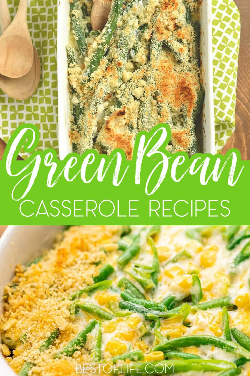 Green bean casserole recipes are a staple side dish when entertaining, especially during the holidays! Try one of these easy green bean recipes. Green Bean Casserole Recipes with Bacon | Casserole Recipes with Cheese | Easy Holiday Recipes | Holiday Side Dishes | Green Bean Side Dishes | Thanksgiving Side Dishes | Easter Side Dishes | Christmas Side Dishes Vegetable Recipes | Side Dish Recipes #sidedishes #casseroles via @thebestoflife